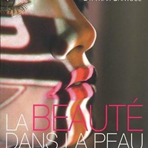La Beauté dans la peau – Dr Max Santoul – Editions le cherche midi –