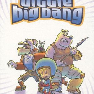 Little Bigbang – Lhôtelier/Tib-Gordon/Tristoon – Editions Paquet