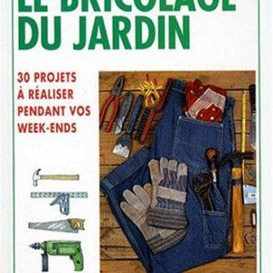Le bricolage du jardin – Albert Jackson – David Day – La Maison Rustique – Flammarion –