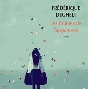 Les Brumes de l'apparence – Frédérique Deghelt – Babel – Actes Sud Editions