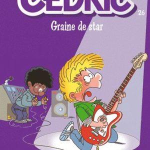 Cédric Tome 26 : Graine de Star – Laudec – Cauvin – Editions Dupuis –