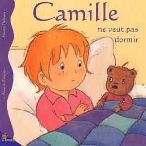 Camille ne veut pas dormir – Aline de Pétigny – Nancy Delvaux – Editions Hemma –
