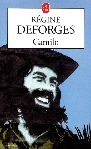 Camilo – Régine Deforges – Le Livre de Poche –