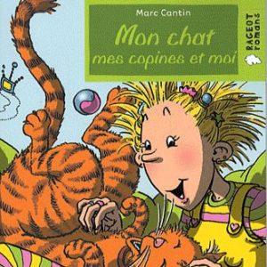 Mon chat mes copines et moi – Marc Cantin – Rageot Poche