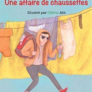 Une affaire de chaussettes – Valérie de la Torre illustré par Cédric Abt – Editions les petites moustaches –