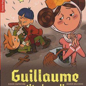 Guillaume petit chevalier – Coup de foudre à Malecombe -Didier Dufresne/Didier Balicevic – Castor poche – Flammarion –