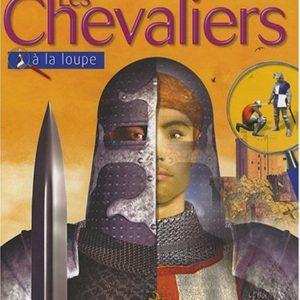 Les Chevaliers à la loupe – Philip Dixon – Editions Larousse –