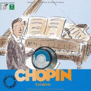Chopin Frédéric – collection Découverte des musiciens – Avec un CD audio – Gallimard Jeunesse musique –