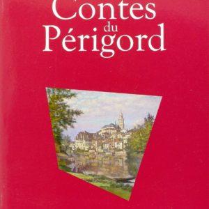 Contes Du Périgord – Maguelonne Toussaint-Samat – Editions du Sud-Ouest –