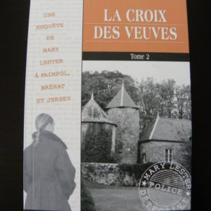 La Croix Des Veuves Tome 2 – Jean Failler – Editions du Palémon –