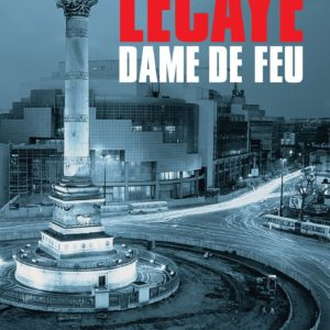 Dame de feu – Alexis Lecaye – Editions du Masque – Grand Format