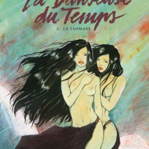 La Danseuse Du Temps Tome 2 : La Chamane – Illona – Jee-Yun – Jung – Editions Dargaud – Noté première édition – D.L. 2006 –