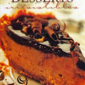 Desserts irrésistibles- Collectif- Sélection du Reader's Digest –