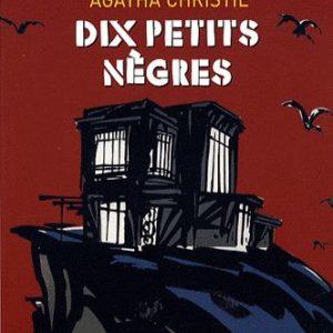 Dix Petits Nègres – Agatha Christie – Le livre de poche jeunesse –