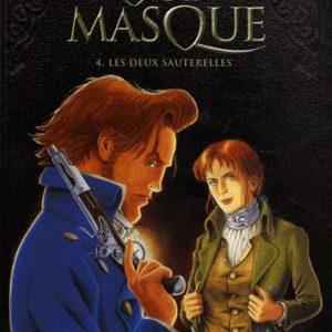 Double Masque Tome 4. Les deux sauterelles – Jean Dufaux – Martin Jamar – Editions Dargaud -Noté 1ère édition – D.L. 2008 –