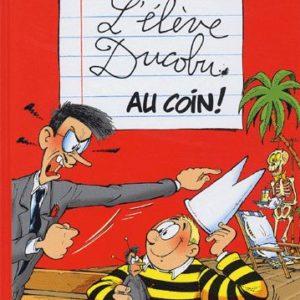 L'élève Ducobu Tome 2 : Au coin ! Godi+Zidrou – Editions Le Lombard –