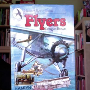 History Eye-witness – Flyers – Douglas Brown – Ed. Hamlyn –