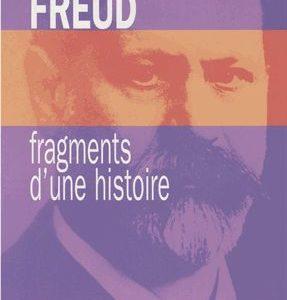 FREUD, fragments d'une histoire – Alain de Mijolla – Le fil rouge – Editions PUF –