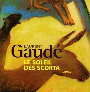 Le soleil des Scorta – Laurent Gaudé – J'ai lu