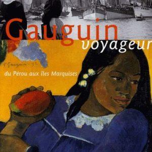 Gauguin voyageur – du Pérou aux Îles Marquises – GEO – Jean-François Staszak – Editions Solar –