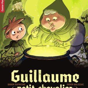 Guillaume petit chevalier – L'épidémie de Grattatouille – Didier Dufresne/DidierBalicevic – Castor Poche – Flammarion –