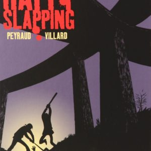 Happy Slapping – Peyraud – Villard – Editions Casterman –