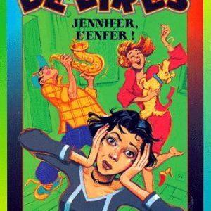 Délires – Jennifer, l'enfer ! – Fanny Joly – Editions Bayard poche –