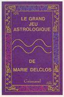 Le Grand Jeu Astrologique de Marie Delclos – Editions Grimaud –