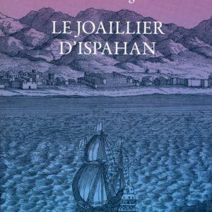 Le Joaillier d'Ispahan – Danielle Digne – Editions Lepassage –