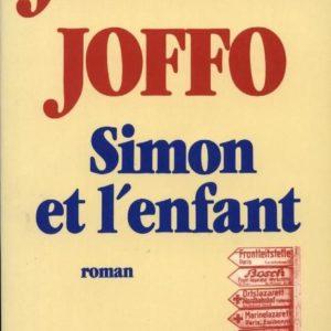 Simon et l'enfant – Joseph Joffo – Editions JCLattes –