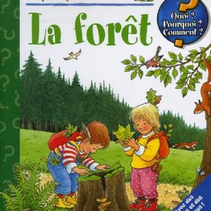 La Forêt – collection les petits junior – Angela Weinhold –  Editions Piccolia –