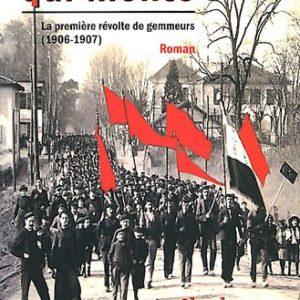 Le Flot qui monte – La première révolte de gemmeurs (1906-1907) Charles Duffart – Éditions d'Albret – Mémoire en Marensin