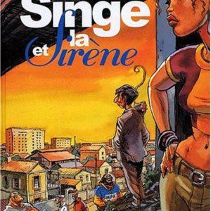 Le Singe et la Sirène – Dumontheuil & Angeli – Editions Casterman – E.O. 2001 –