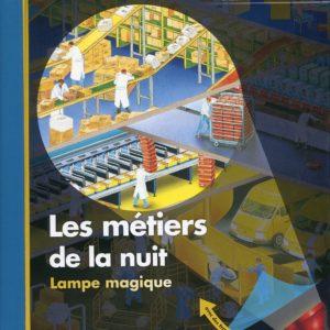 Les métiers de la nuit – mes premières découvertes – Claude Delafosse – Ute Fuhr – Raoul Sautai – Gallimard Jeunesse