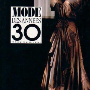Mode des années 30 – Gérard-Julien Salvy Editions du Seuil-Regard –