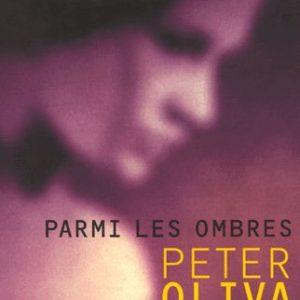 Parmi les ombres – Peter Oliva – Editions Joelle Losfeld –