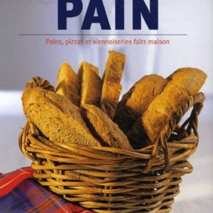 La machine à pain – pains, pizzas et viennoiseries faits maison – Linda Doeser – Parragon Books