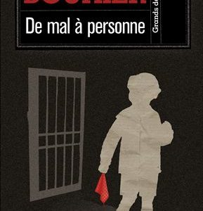 De mal à personne – Odile Bouhier – Collection Grands détectives – 10/18