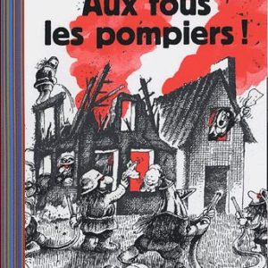 Aux fous les pompiers ! Pef – Folio Benjamin – Gallimard Jeunesse –
