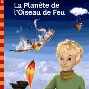 Le Petit Prince Tome 2 – La Planète de l'Oiseau de Feu – Folio cadet – Gallimard Jeunesse –