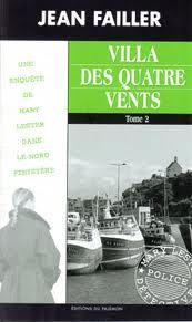 Villa Des Quatre Vents Tome 2 – Une enquête de Mary Lester – Jean Failler – Editions Du Palémon –
