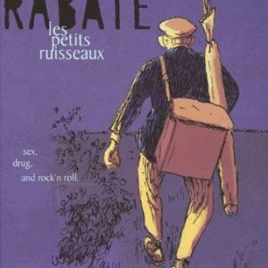 Les petits ruisseaux – Rabaté – Editions Futuropolis –