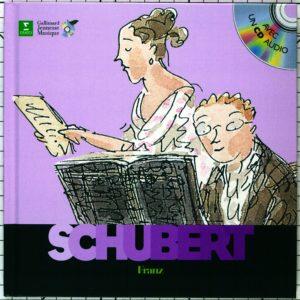 Schubert Franz – Découverte des musiciens – Avec un CD Audio – Gallimard Jeunesse Musique –