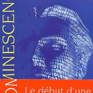 Hominescence – Michel Serres – Editions Le Pommier –