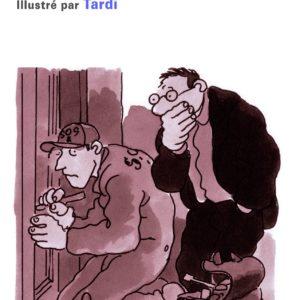 Le serrurier volant illustré par Tardi – Tonino Benacquista – Folio