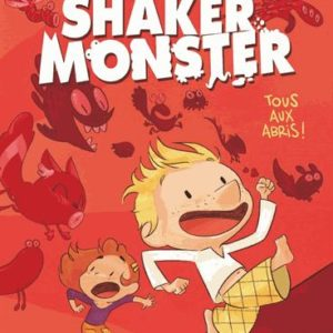 Shaker Monster Tous aux abris -Mr Tan – Mathilde Domecq – Gallimard Bande Dessinée –