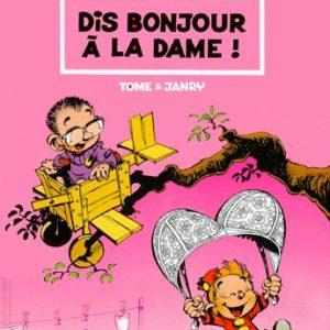 Le Petit Spirou Tome 1 : Dis bonjour à la dame ! – Tome & Janry – Editions Dupuis –