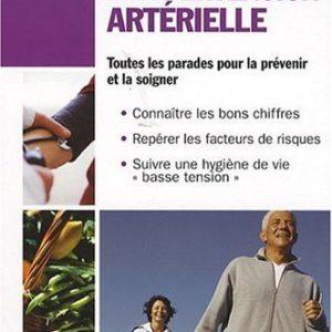 L'hypertension artérielle toutes les parades pour la prévenir et la soigner – Dr Michel Brack  – Editions Alpen –