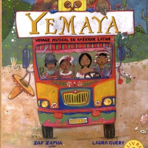 Yémaya – Voyage Musical en Amérique latine – Zaf Zapha – Laura Guéry – Editions Rue Des Enfants –