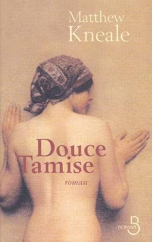 Douce Tamise – Matthew Kneale – Le grand livre du mois –